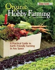 Andy Tomoloonis - Organic Hobby Farming (2013) - Used - Trade Paper (Paperb