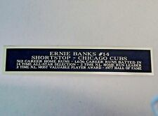 Ernie Banks Cubs Nameplate For An Autographed Baseball Photo Or Bat 1.25 X 6