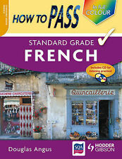 """How to Pass Standard Grade French Douglas Angus """"AS NEW"""" Book"""