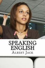 Speaking English : Advanced English Words: Origins, History and Meanings by...