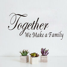Quote Together we make a family Wall Sticker Home Decor Vinyl Art Decal