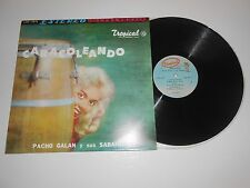 "LP- PACHO GALAN Y SUS SABANEROS "" CARACOLEANDO "" ON TROPICAL REC."