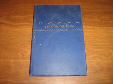 The Cruising Yacht by Morley Cooper 1945 Hardcover, Illustrated
