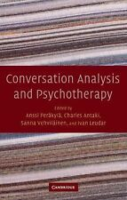 Conversation Analysis and Psychotherapy (2008, Hardcover)