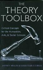 The Theory Toolbox: Critical Concepts for the New Humanities (Culture and Politi
