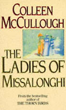 The Ladies of Missalonghi by Colleen McCullough (Paperback, 1988)