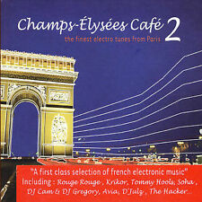 Various Artists : Champs Elysees Cafe Vol.2: the Finest Electro Tunes from Paris