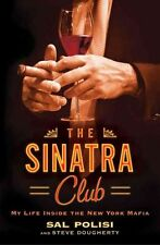 NEW Sinatra Club by Sal Polisi Hardcover Book (English) Free Shipping