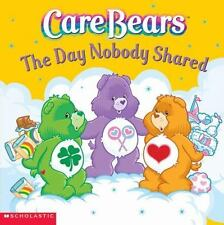Care Bears: The Day Nobody Shared, Nancy Parent, Good Book