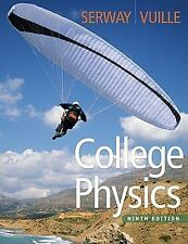 College Physics, 9th Edition by Serway, Raymond A.; Vuille, Chris