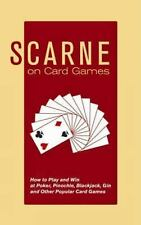 Scarne on Card Games: How to Play and Win at Poker, Pinochle, Blackjac-ExLibrary