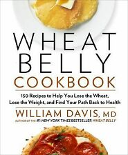 WHEAT BELLY COOKBOOK William Davis 2012 NEW recipes cooking diet book wheat-free