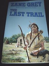 Ohio Frontier: The Last Trail By Zane Grey 1994 Tor Western Paperback