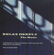 Cleveland Wehle-Relax Deeply - The Music  CD NEW