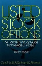 Listed Stock Options: The Hands-On Study Guide for Investors & Traders, Revised