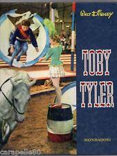 TOBY TYLER Walt Disney Mondadori 1962