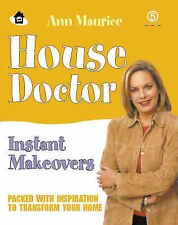 "Ann Maurice House Doctor Instant Makeovers ""AS NEW"" Book"