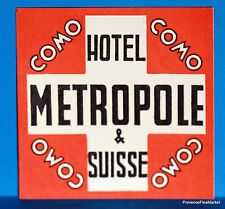 Hotel METROPOLE  COMO   SUISSE  Original  luggage label  BD88