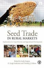 Seed Trade in Rural Markets: Implications for Crop Diversity and Agricultural De