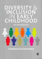 Diversity and Inclusion in Early Childhood von Chandrika Devarakonda (2012,...