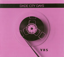 DADE CITY DAYS VHS CD Digipack 2016