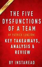 Summary of The Five Dysfunctions of a Team: A Leadership Fable by Patrick Lenci