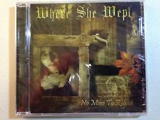 WHERE SHE WEPT - NO MORE TO REGRET 2009 1PR SEALED! MOURNING BELOVETH ANATHEMA