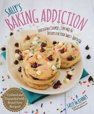 Sally's Baking Addiction : Irresistible Cookies, Cupcakes, and Desserts for...