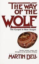 The Way of the Wolf: The Gospel in New Images, Bell, Martin, Acceptable Book