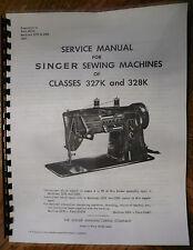 Singer Sewing Machine Models 327 328 327K 328K Service Repair Manual