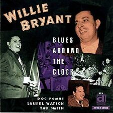 Willie Bryant-Blues Around The Clock CD NEW