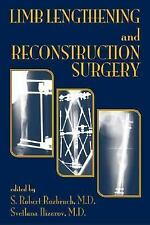 LIMB LENGTHENING AND RECONSTRUCTION SURGERY - NEW HARDCOVER BOOK
