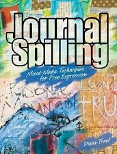 Journal Spilling: Mixed-Media Techniques for Free Expression-ExLibrary