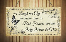 Beautiful Chic Plaque BEST FRIENDS MY MUM AND ME Present Hand Made Shabby Sign
