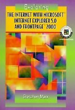 Exploring the Internet with Microsoft Internet Explorer 5.0 and FrontPage 2000,