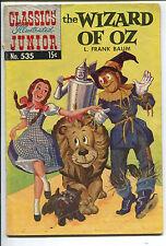 Classics Illustrated Junior #535 - Wizard of Oz - 1957 (Grade 4.5)