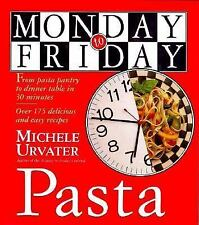 Monday-to-Friday Pasta by Urvater, Michele