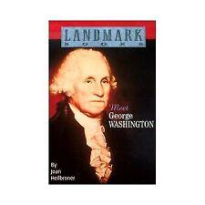 Meet George Washington (Landmark Books)