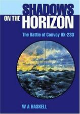 Shadows on the Horizon: The Battle of Convoy HX-233-ExLibrary