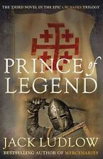 Prince of Legend (Crusades), By Ludlow, Jack,in Used but Acceptable condition