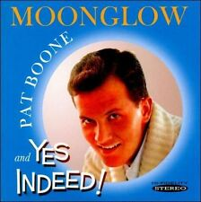 NEW Moonglow/yes Indeed! by Pat Boone CD (CD) Free P&H
