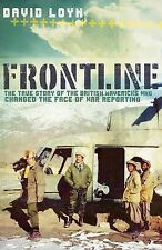 Frontline: The True Story of the British Mavericks Who Changed the Face of War R