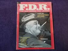 F.D.R.-THE MAN BEHIND THE LEGEND--OVER 100 PICTURES  OCT  1974 VOL 1 #2