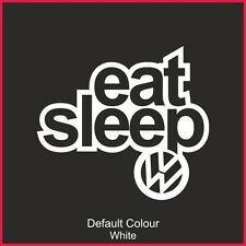 Eat Sleep Volkswagen Decal,Vinyl, Sticker, Car, JDM, EURO,VAG, VW, N2183