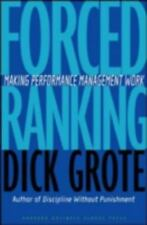 Forced Ranking: Making Performance Management Work