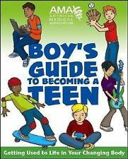 American Medical Association Boy's Guide to Becoming a Teen American Medical As