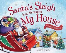 Santa's Sleigh Is on Its Way to My House: A Christmas Adventure