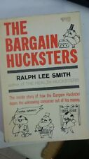 The Bargain Hucksters by Ralph Lee Smith (Author)