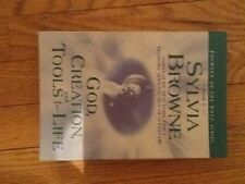God, Creation, and Tools for Life by Sylvia Browne (2003, Paperback)