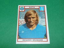 NEUMANN SEC BASTIA SECB FURIANI RECUPERATION PANINI FOOTBALL 76 1975-1976